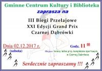 III Biegi Przełajowe XXI Edycji Grand Prix Czarnej Dąbrówki