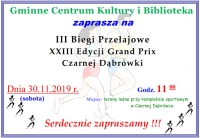 III Biegi Przełajowe XIII Edycji Grand Prix Czarnej Dąbrówki,